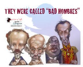 'Bad hombres'